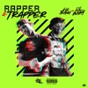 Rapper & Trapper (feat. Lil Baby) - Single album lyrics, reviews, download