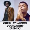 You Garrit (Remix) [feat. Wizkid] - Single album lyrics, reviews, download
