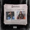 Politics (feat. King Von) - Single album lyrics, reviews, download