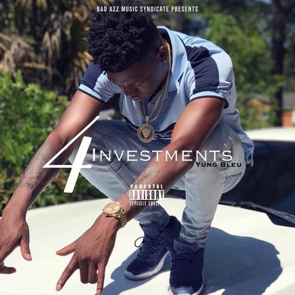 Investments 4 by Yung Bleu album reviews, ratings, credits