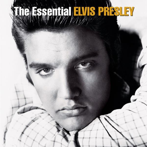 The Essential Elvis Presley (Remastered) by Elvis Presley album reviews, ratings, credits