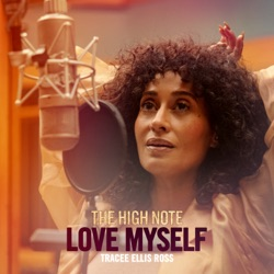 Love Myself (The High Note) by Tracee Ellis Ross song lyrics, mp3 download