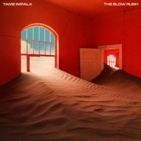 The Slow Rush by Tame Impala album overview, reviews and download