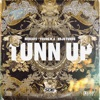 Tunn up (feat. Young M.A and Kojo Funds) - Single album lyrics, reviews, download