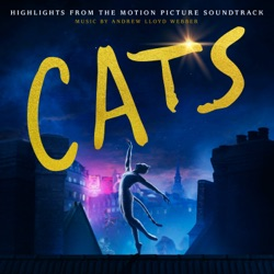 Cats: Highlights From the Motion Picture Soundtrack by Andrew Lloyd Webber & Cast Of The Motion Picture