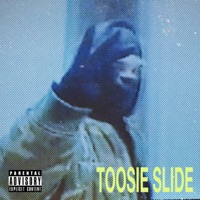 Toosie Slide by Drake Song Lyrics