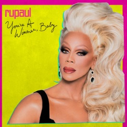 You're a Winner, Baby by RuPaul album songs, credits
