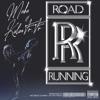 Road Running (feat. Kalan.Frfr) - Single album lyrics, reviews, download