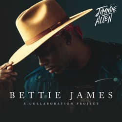 Bettie James by Jimmie Allen album songs, credits
