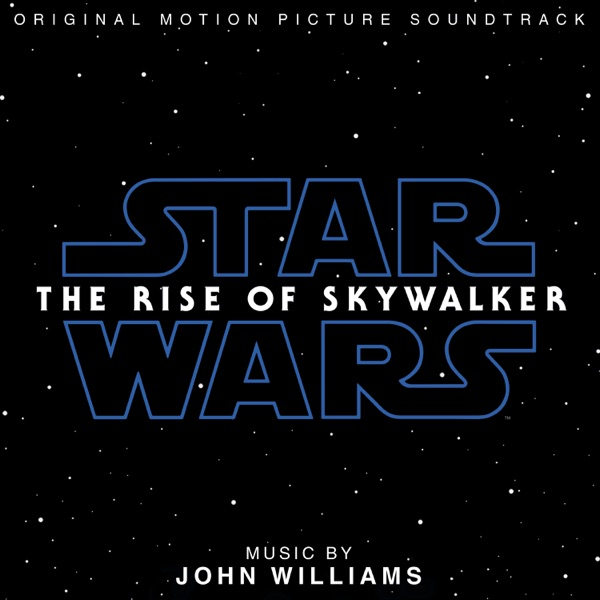 Star Wars: The Rise of Skywalker (Original Motion Picture Soundtrack) by John Williams album reviews, ratings, credits