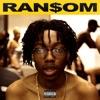 Ransom song lyrics