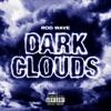 Dark Clouds - Single album lyrics, reviews, download