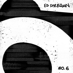 South of the Border (feat. Camila Cabello & Cardi B) by Ed Sheeran song lyrics, mp3 download