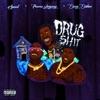 Drug Shit (feat. Peewee Longway & Derez Deshon) - Single album lyrics, reviews, download