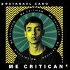 Me Critican - Single album lyrics, reviews, download