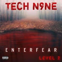 ENTERFEAR Level 2 - EP by Tech N9ne album reviews, download