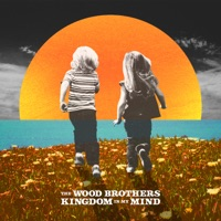 Kingdom in My Mind by The Wood Brothers album overview, reviews and download