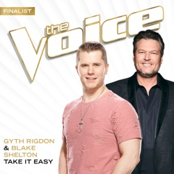 Take It Easy (The Voice Performance) - Single album reviews, download