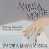 Nu Com a Minha Música (feat. Devendra Banhart & Rodrigo Amarante) - Single album lyrics, reviews, download