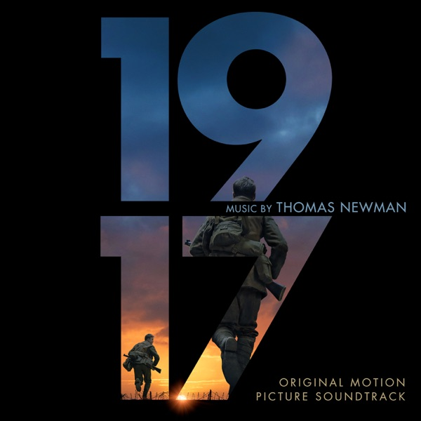 1917 (Original Motion Picture Soundtrack) by Thomas Newman album reviews, ratings, credits