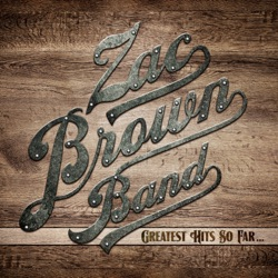 Greatest Hits So Far... by Zac Brown Band album reviews, download
