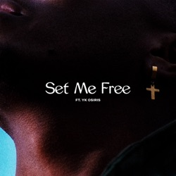 Set Me Free by Lecrae & YK Osiris song lyrics, mp3 download