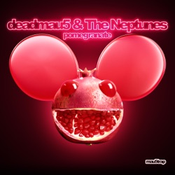 Pomegranate by deadmau5 & The Neptunes song lyrics, mp3 download
