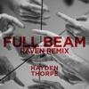 Full Beam (Raven Bush Remix) - Single album lyrics, reviews, download