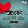 On Top Your matter [OTYM] [feat. Wizkid & Del B] - Single album lyrics, reviews, download
