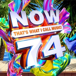 NOW That's What I Call Music!, Vol. 74 by Various Artists album songs, credits