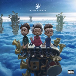 Neotheater by AJR album songs, credits