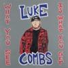 Lovin' on You by Luke Combs song lyrics