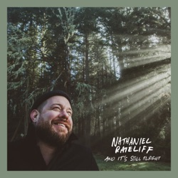 And It's Still Alright by Nathaniel Rateliff album songs, credits
