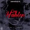 Que Hablen (Remix) - Single album lyrics, reviews, download
