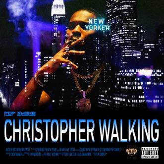 Christopher Walking - Single by Pop Smoke album reviews, ratings, credits