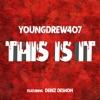 This Is It (feat. Derez Deshon) [Remix] - Single album lyrics, reviews, download