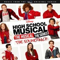 High School Musical: The Musical: The Series (Original Soundtrack) album listen, download