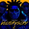 VULTURES CRY 2 (feat. WizDaWizard and Mike Smiff) - Single album lyrics, reviews, download