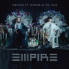 EMPIRE (feat. MINNIE of (G)I-DLE) song lyrics