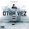 Otra Vez - Single album lyrics, reviews, download