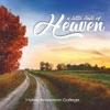 A Little Taste of Heaven by Hyles-Anderson College album lyrics