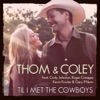 Til I Met the Cowboys (feat. Cody Johnson, Kevin Fowler, Roger Creager & Gary P. Nunn) - Single album lyrics, reviews, download