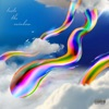 Taste the Rainbow - Single album lyrics, reviews, download
