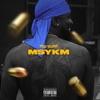 MSYKM album lyrics, reviews, download