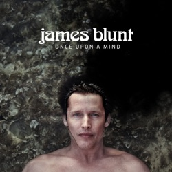 Once Upon a Mind by James Blunt album reviews, download