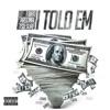 Told Em (feat. Tsu Surf & Arsonal) - Single album lyrics, reviews, download