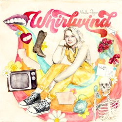 Whirlwind by Maddie Poppe album songs, credits