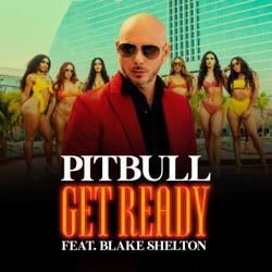 Get Ready (feat. Blake Shelton) - Single album reviews, download