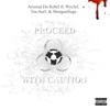 Proceed with Caution (feat. Wyclef Jean, Shotgun Suge & Tsu Surf) - Single album lyrics, reviews, download