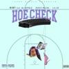 Hoe Check (feat. Bl Double, Sauce Walka & Lil 2z) - Single album lyrics, reviews, download